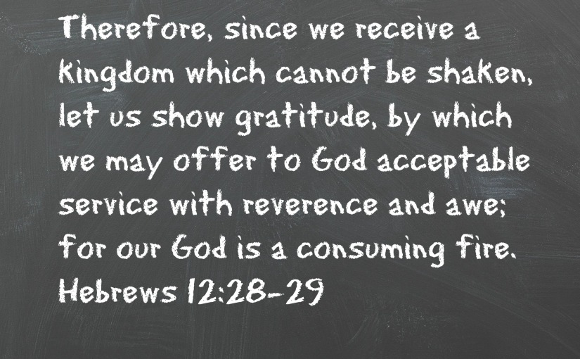 Hebrews 12:28-29