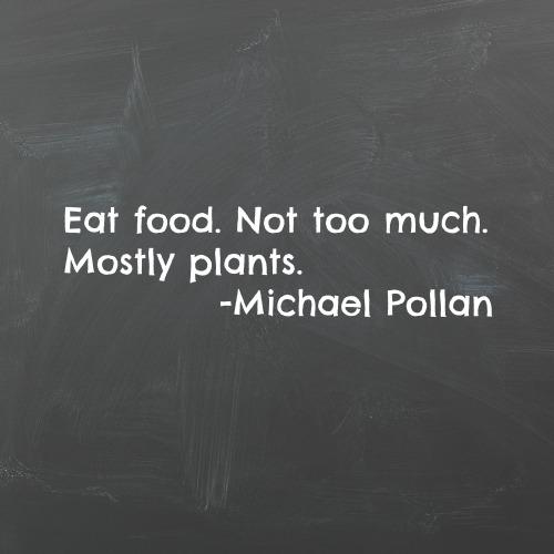 eat food. mostly plants.jpg