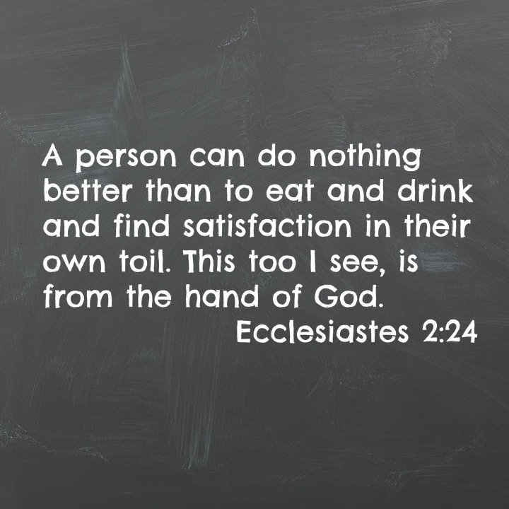 Ecclesiastes 2:24