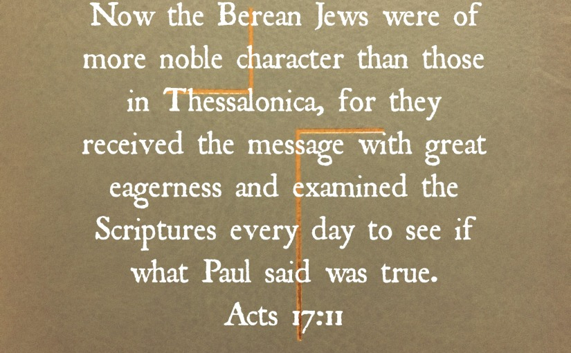 Be A Berean When Reading The Keen Peach…Or Anything!