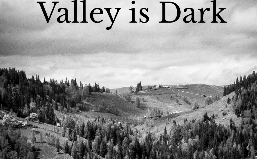 Anxiety: When The Valley Is Dark